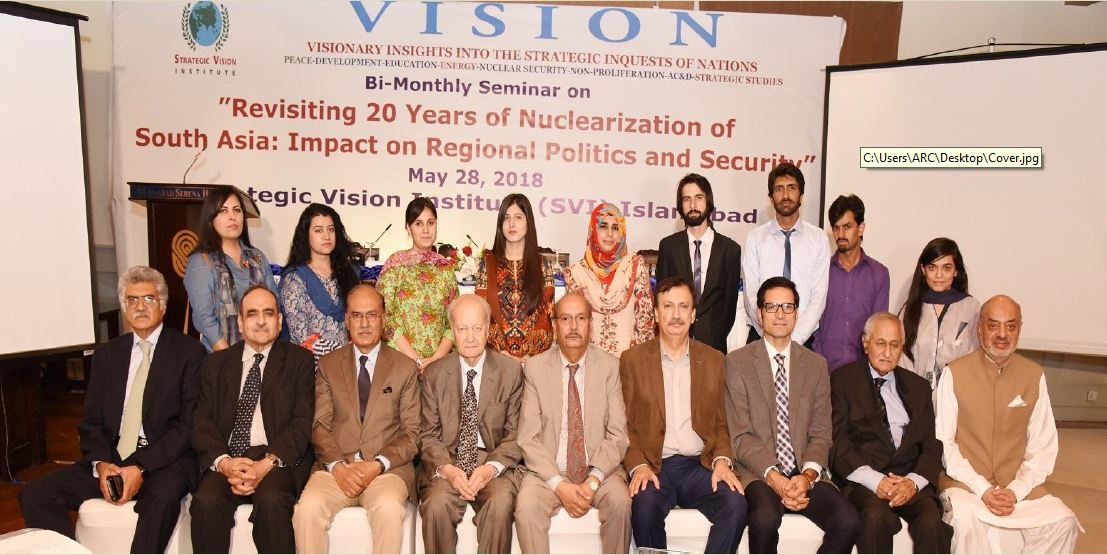 SVI Bi-monthly Seminar: Report-May 28, 2018 Revisiting 20 Years of Nuclearization of South Asia: Impact on Regional Politics and Security
