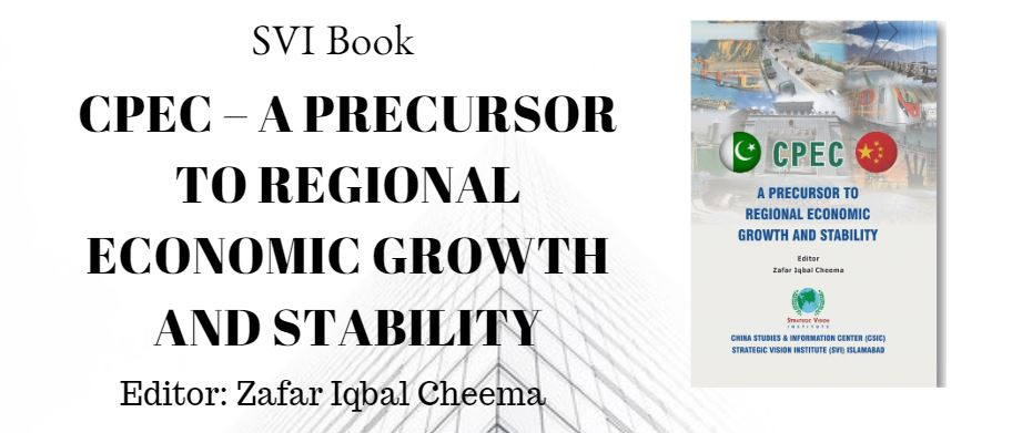 CPEC – A PRECURSOR TO REGIONAL ECONOMIC GROWTH AND STABILITY
