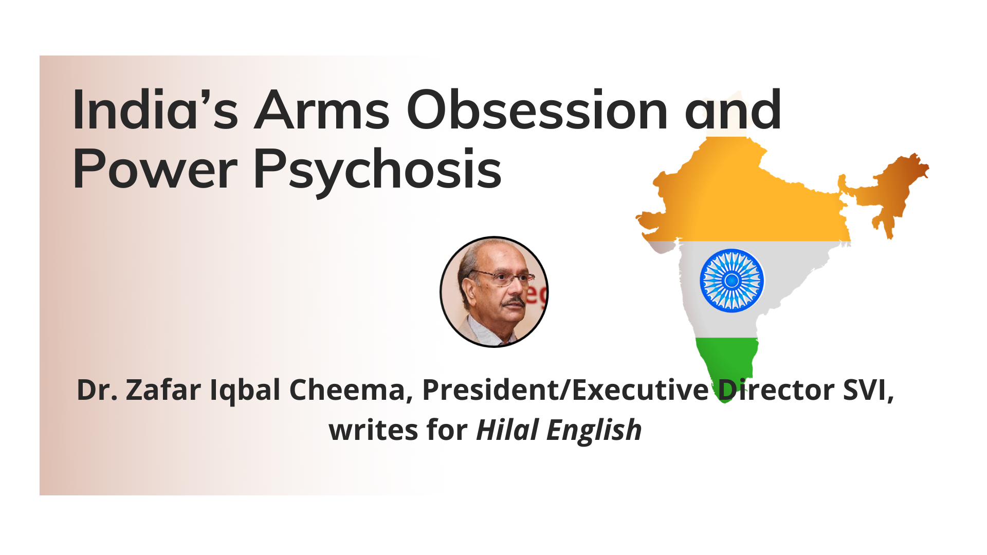 India's Arms Obsession and Power Psychosis
